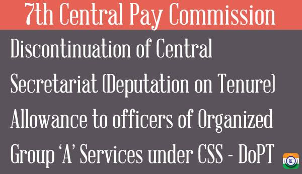 DoPT-7th-Central-Pay-Commission-Tenure-Allowance-CSS