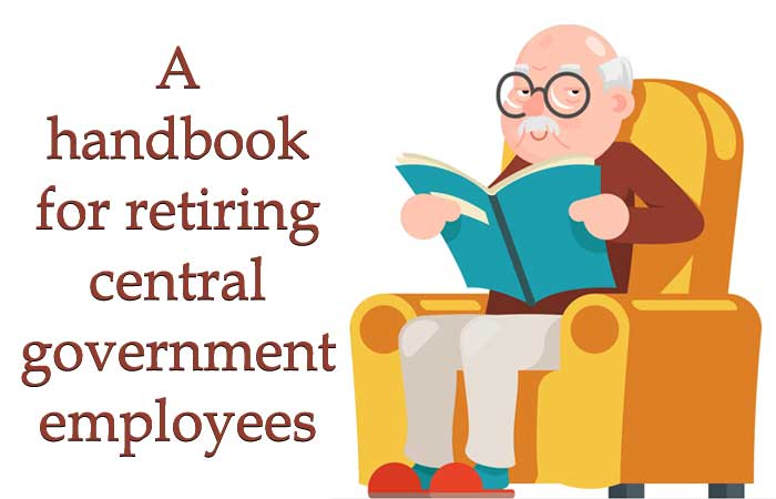 A handbook for retiring central government employees
